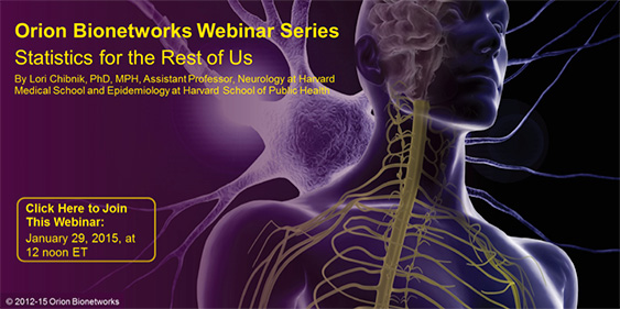 Orion Bionetworks - Webinar Series - January 2015