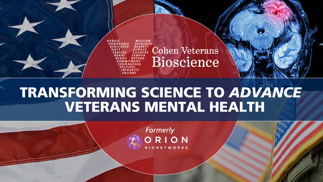 Orion Bionetworks is now Cohen Veterans Bioscience