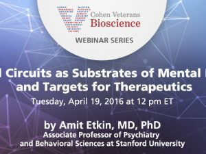 Neural Circuits as Substrates of Mental Illness and Targets for Therapeutics