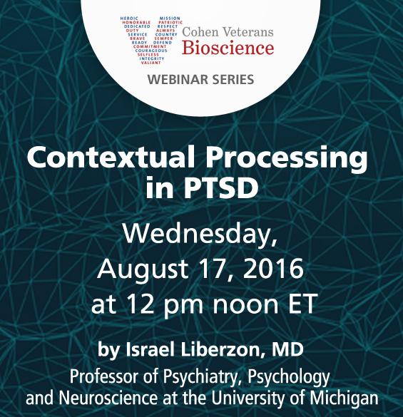 Cohen Veterans Bioscience - Webinar Series - August 2016 Webinar