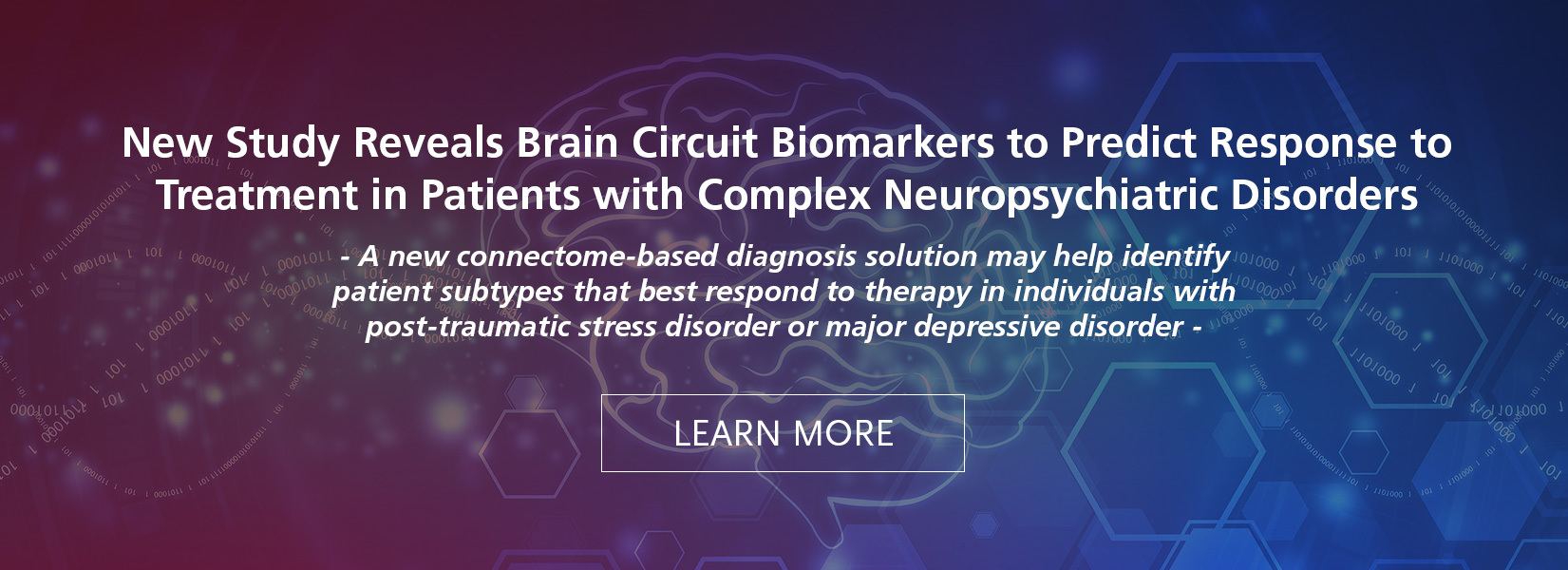 New Study Reveals Brain Circuit Biomarkers to Predict Response to Treatment in Patients with Complex Neuropsychiatric Disorders
