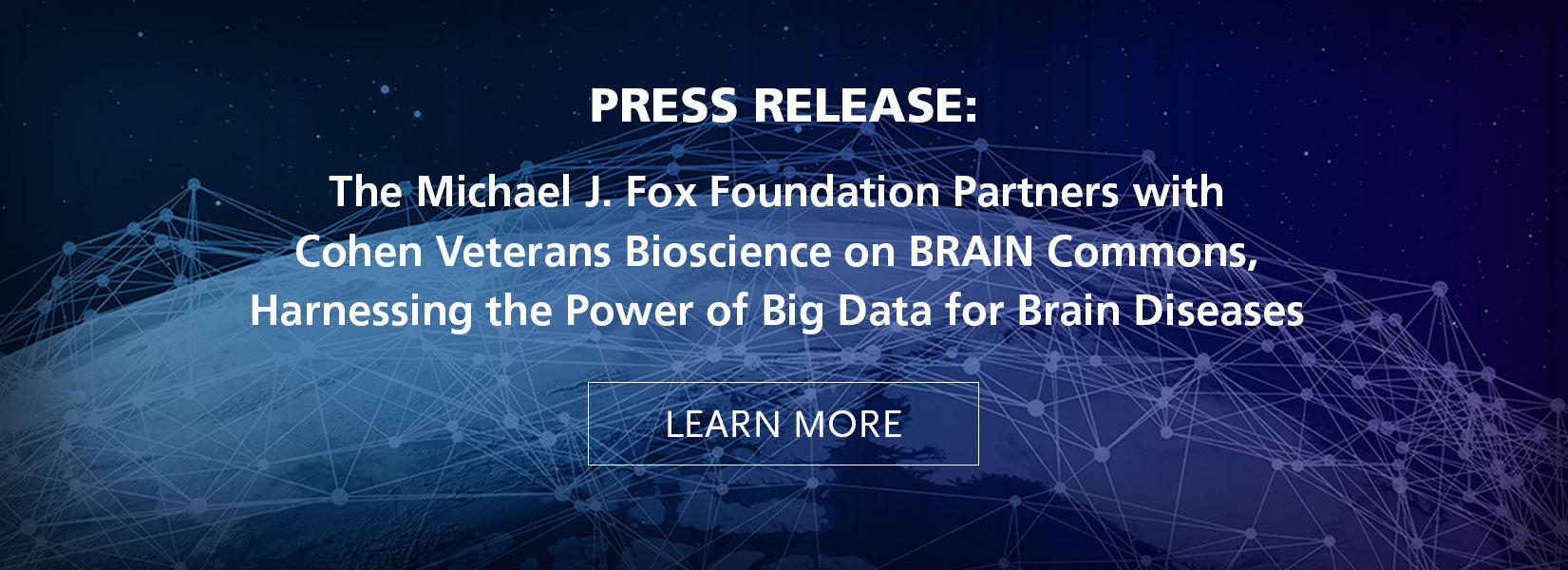 The Michael J. Fox Foundation Partners with Cohen Veterans Bioscience on BRAIN Commons, Harnessing the Power of Big Data for Brain Diseases