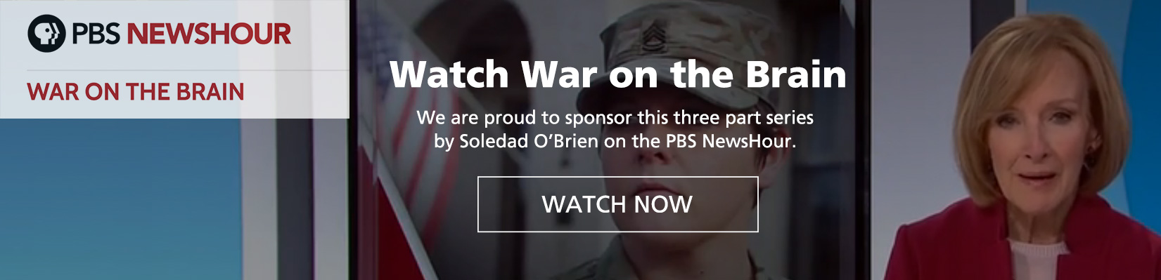 Cohen Veterans Bioscience is proud to sponsor War on the Brain by Soledad O'Brien on the PBS NewsHour
