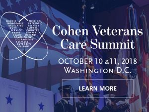 Cohen Veterans Care Summit – October 10-11, 2018