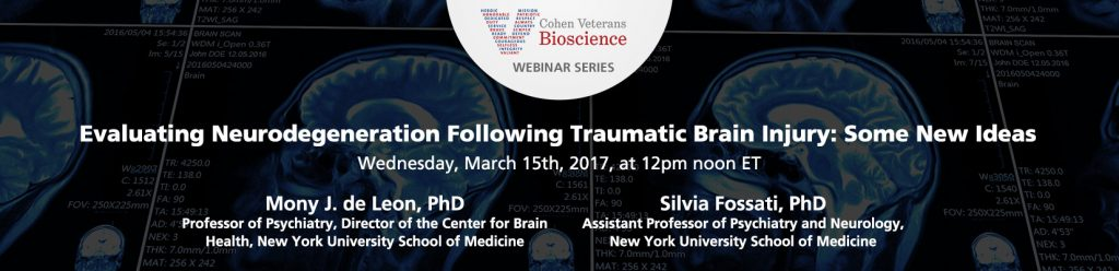 March 2017 Webinar - Cohen Veterans Bioscience Webinar Series