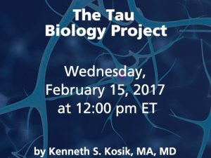 The Tau Biology Project