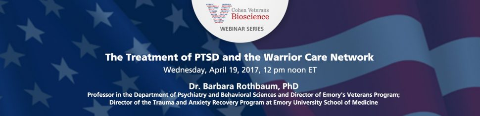 Cohen Veterans Bioscience Webinar Series - April 2017 Webinar
