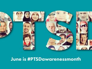 PTSD Awareness Month – June 2017