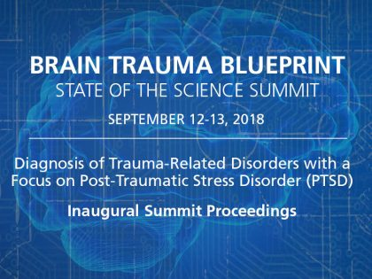 Proceedings from the State of the Science Summit on Post-Traumatic Stress Disorder