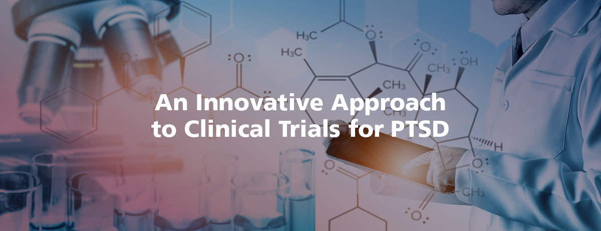 Adaptive Platform Trial for PTSD: An Innovative Approach to Clinical Trials for PTSD
