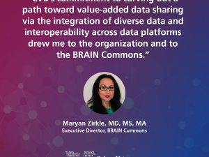 4 Questions with Dr. Maryan Zirkle, Executive Director of the BRAIN Commons