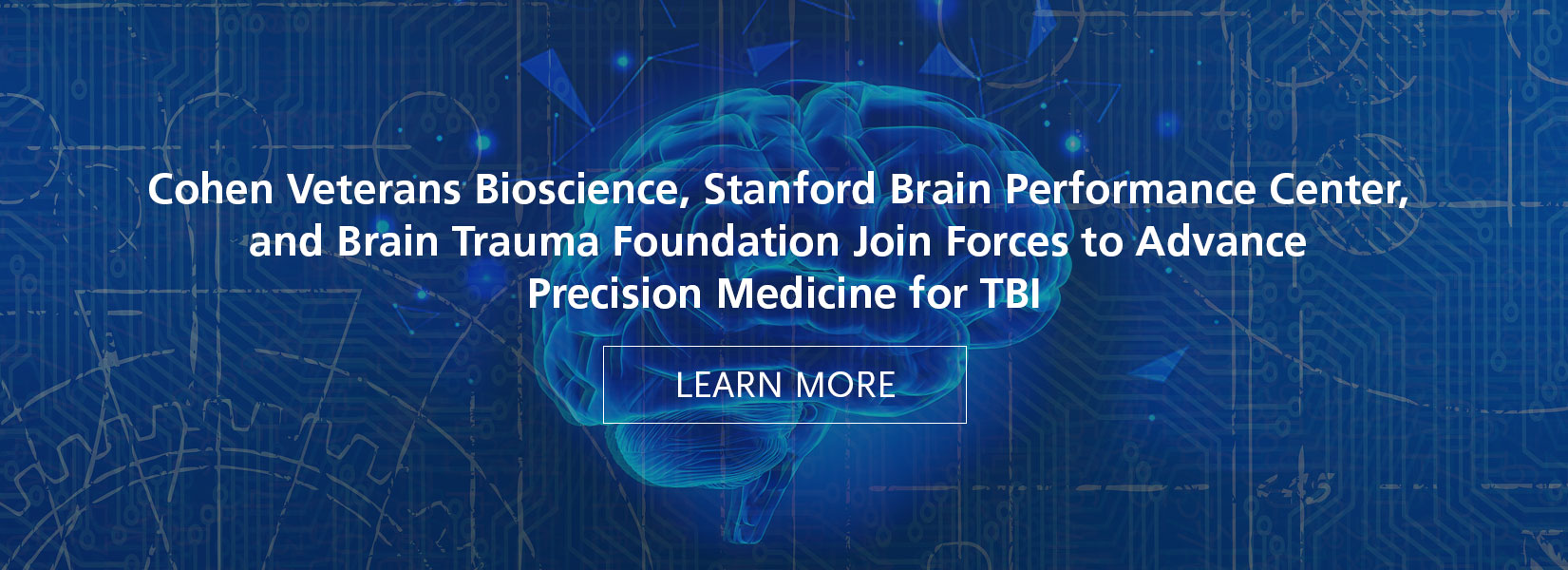 Cohen Veterans Bioscience, Stanford Brain Performance Center, and Brain Trauma Foundation Join Forces to Advance Precision Medicine for TBI